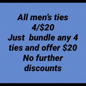 Other - ALL MEN'S TIES 4 / $20
